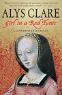 Girl in a Red Tunic by Alys Clare (Paperback, 2006)