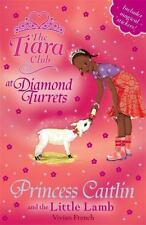 Princess Caitlin and the Little Lamb (The Tiara Club)-ExLibrary