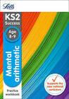 KS2 Maths Mental Arithmetic Age 8-9 SATs Practice Workbook (Letts KS2 Revision Success) by Letts KS2 (Paperback, 2015)