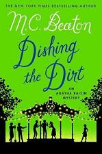 DISHING THE DIRT - an Agatha Raisin Mystery by M. C. BEATON (HARDCOVER)