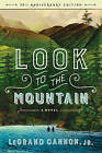 Look to the Mountain: A Novel by Legrand Cannon (Paperback, 2016)