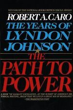 The Years of Lyndon Johnson: A Path to Power Vol. 1 by Robert A. Caro (1990, Paperback)