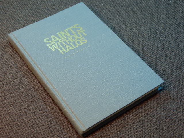 Saints without halos: The human side of Mormon history, Arrington, Leonard J