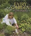 Fairy Garden Handbook by Liza Gardner Walsh (Hardback, 2013)