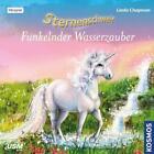 Sternenschweif 39: Funkelnder Wasserzauber von Linda Chapman (2017)