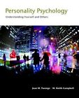 Personality Psychology: Understanding Yourself and Others by Jean M. Twenge, W. Keith Campbell, Josh Miller (Hardback, 2016)