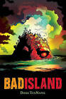 Bad Island by Doug TenNapel (Paperback / softback)