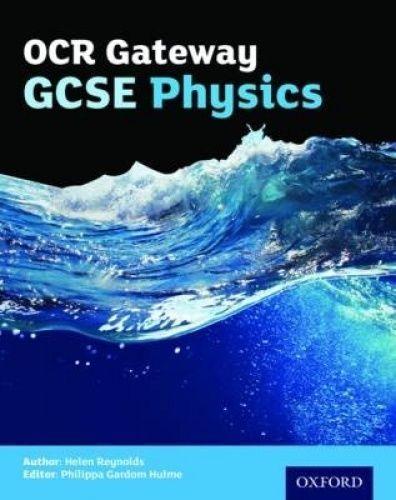 OCR Gateway GCSE Physics Student Book by Reynolds, Helen (Paperback book, 2016)