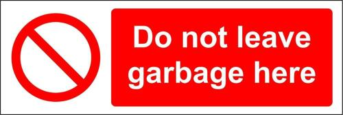 Do not leave garbage here sign