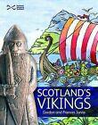 Scotland's Vikings by Gordon Jarvie, Frances Jarvie (Paperback, 2008)