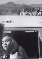 The Misfits by Magnum Photographers Staff, Serge Toubiana and Arthur Miller...