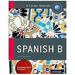 IB Spanish B: Course Book: Oxford IB Diploma Program 9780198389163 | eBay