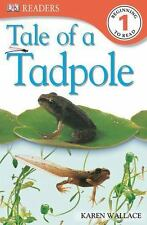 DK Readers: Tale of a Tadpole (Level 1: Beginning to Read)-ExLibrary