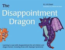 K. I. Al-Ghani Children's Colour Story Bks.: The Disappointment Dragon :...