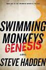 Swimming Monkeys: Genesis (Book 1 in the Swimming Monkeys Trilogy) by Steve Hadden (Paperback / softback, 2012)