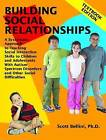 Building Social Relationships Textbook by Scott Bellini (Paperback, 2007)