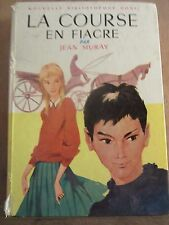 Jean Muray: La Course en Fiacre/ Bibliothèque Rose Hachette, 1963