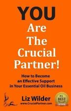 You Are the Crucial Partner : How to Become an Effective Support in Your...