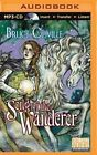 Song of the Wanderer by Bruce Coville (CD-Audio, 2015)