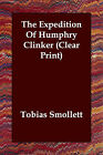 The Expedition of Humphry Clinker by Tobias George Smollett (Paperback / softback, 2006)