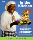 In the Kitchen with Ainsley Harriott by Ainsley Harriott (Paperback, 1996)