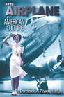 The Airplane in American Culture by The University of Michigan Press (Paperback, 2003)