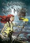 The Adventures of Noah Melville 9781467870351 by John Verissimo Hardcover