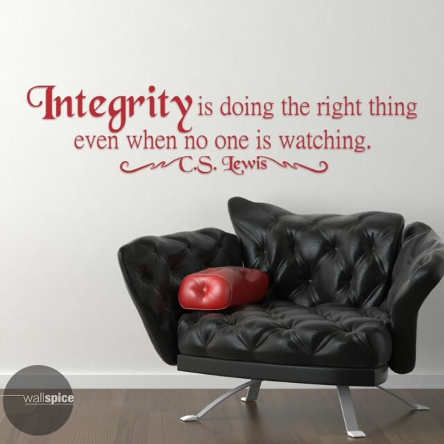 Integrity Is Doing The Right Thing Cs Lewis Quote Vinyl Wall Decal