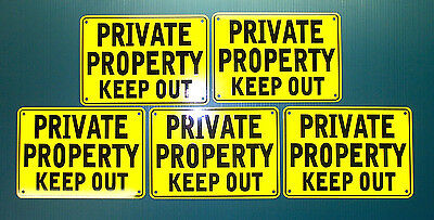 ''PRIVATE PROPERTY KEEP OUT'' YELLOW SIGNS, METAL 5 SET