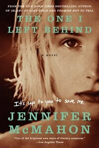 The-One-I-Left-Behind-A-Novel-by-Jennifer-McMahon