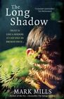 The Long Shadow by Mark Mills (Paperback, 2014)
