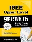 ISEE Upper Level Secrets, Study Guide: ISEE Test Review for the Independent School Entrance Exam by Mometrix Media LLC (Paperback / softback, 2015)