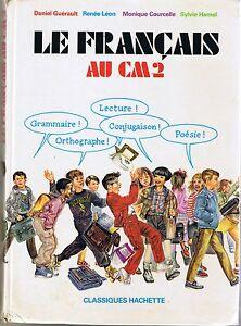 Details Sur Le Francais Au Cm2 Hachette Manuel Scolaire Guerault Primaire Livre