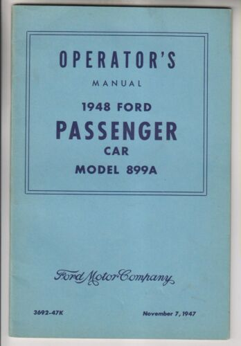 1948 FORD PASSENGER CAR MODEL 899A OPERATOR'S MANUAL OWNERS MANUAL