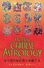 The New Chinese Astrology by Suzanne White (Paperback, 2008)