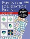 Papers for Foundation Piecing: Quilter-Tested Blank Papers for Use with Most Photocopiers and Printers by That Patchwork Place (Paperback / softback, 2015)