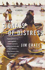 Signals of Distress by Jim Crace (Paperback, 2005)