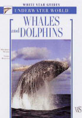 (Very Good)-Dolphins and Whales (Hardcover)-Wurtz, Maurizio,Repetto, Nadia-88809