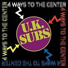 4 Ways to the Center by U.K. Subs (CD, Sep-2016, Cleopatra)