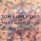 Camino Cielo Echo by Tom Rainey Trio (CD, Feb-2012, Intakt Records)