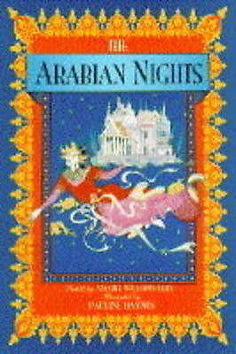Arabian Nights: Tales of the Arabian Nights by Amabel Williams- Ellis, Anabel Wi