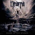 Ours Is the Storm * by Neaera (CD, Mar-2013, Metal Blade)