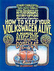 How to Keep Your Volkswagen Alive: A Manual of Step-by-Step Procedures for the Compleat Idiot by John Muir, Tosh Gregg (Paperback, 2001)