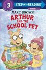Arthur and The School Pet 9780375810015 by Marc Tolon Brown Paperback
