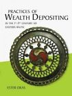 Practices of Wealth Depositing in the 1st-9th Century Ad Eastern Baltic by Ester Oras (Paperback, 2016)