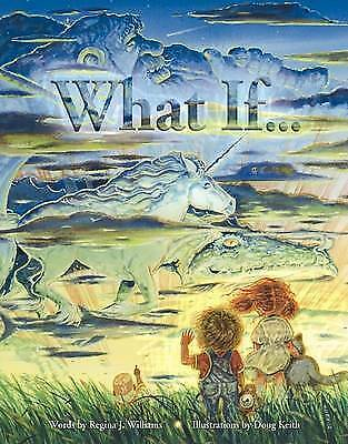 What if -- by Regina J Williams (Book) Highly Rated eBay Seller, Great Prices