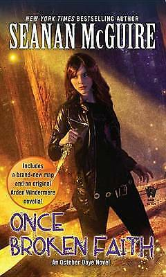 1 of 1 - Once Broken Faith (October Daye Novels), Very Good Condition Book, McGuire, Sean