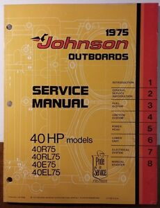 1975 johnson outboard 40hp service manual 40r75 40e75 40rl75 rh ebay com 1975 johnson 15 hp outboard manual 1975 johnson 25 hp outboard manual