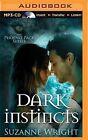 Dark Instincts by Suzanne Wright (CD-Audio, 2015)