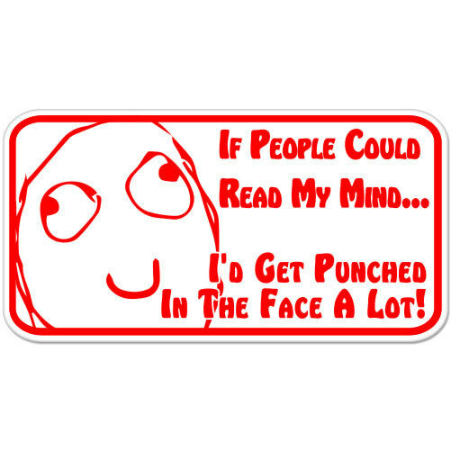 """If People Could Read My Mind Funny car bumper sticker decal 6"""" x 3"""""""